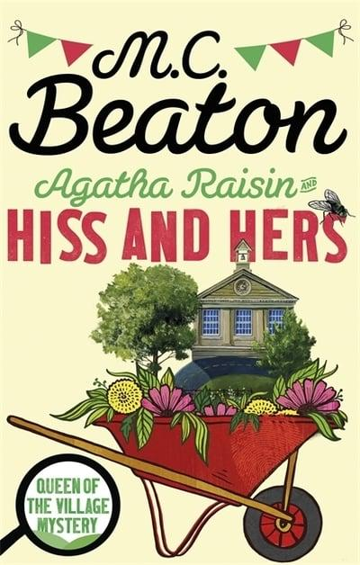 Agatha Raisin and  Hiss And Her