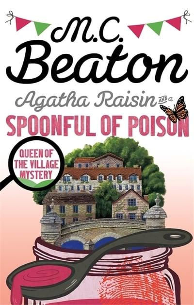 Agatha Raisin and the Spoonful Of Poison