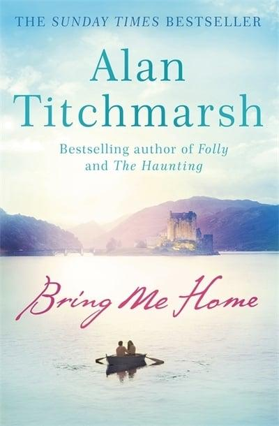 Alan Titchmarsh - Bring Me Home