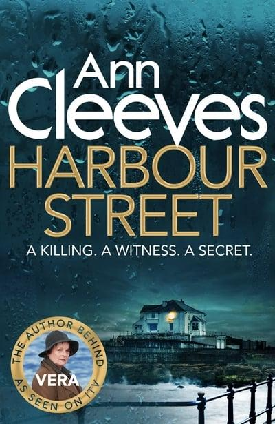 Ann Cleeves - Harbour Street
