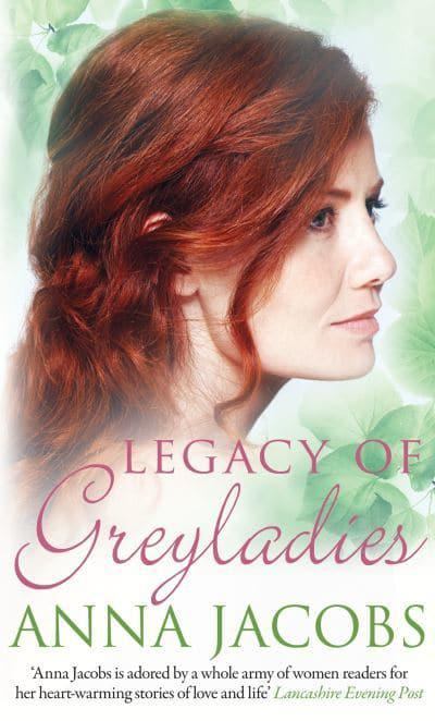 Anna Jacobs - Legacy of Greyladies