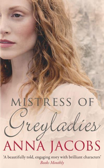 Anna Jacobs - Mistress of Greyladies