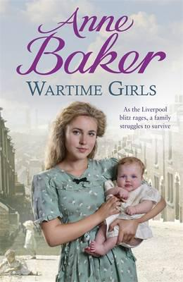 Anne Baker - Wartime Girls