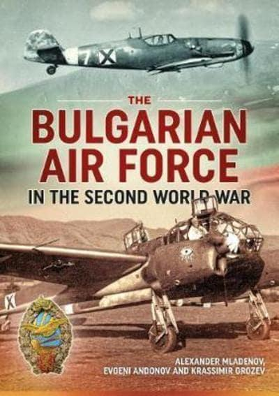 Bulgarian Airforce In the Second World War
