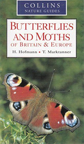 Butterflies and Moths of Britain and Europe (Collins Nature Guides)