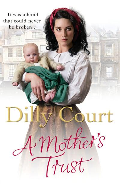 Dilly Court - A Mother's Trust