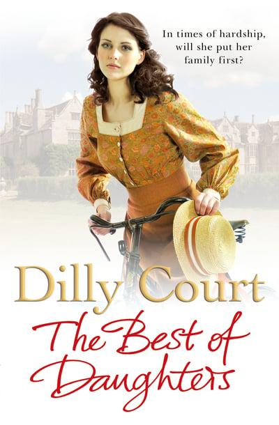Dilly Court - The Best of Daughters