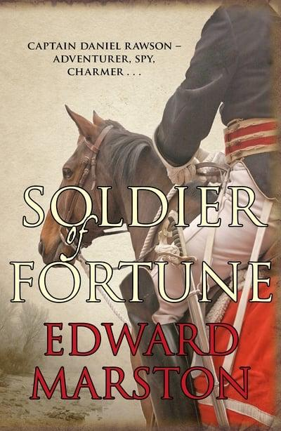 Edward Marston - Soldier Of Fortune