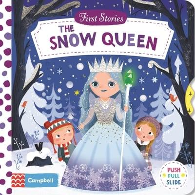 First Stories The Snow Queen